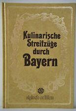 Kulinarische Streifzüge durch Bayern Sigloch Edition Kochbuch