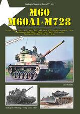 TANKOGRAD 3021 M60 M60A1 & M728 THE M60 / M60A1 / M60A1 (AOS) / M60A1 (RISE) / M