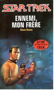 Diane Duane - Ennemi, mon frère  - Star Trek 38 - Fleuve Noir