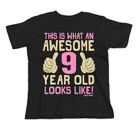 Kids GIRLS 9th Birthday T-Shirt AWESOME 9 Year Old Looks Like Gift Party Top