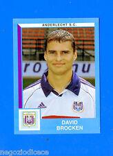 FOOTBALL 2000 BELGIO Panini-Figurina -Sticker n. 32 - BROCKEN - ANDERLECHT -New