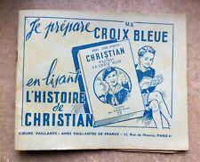"""Album rare de Cœurs Vaillant """"Je prépare ma croix bleue""""scoutisme Robert Rigot"""