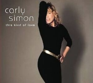 CD - Carly Simon - This Kind Of Love   Brand New Sealed
