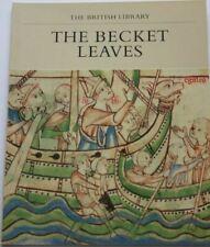 The Becket Leaves (Manuscripts in Colour Series) Backhouse, Janet and De Hamel,