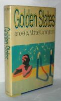 Michael Cunningham / GOLDEN STATES 1st Edition 1984