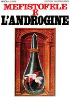 1113520 1112334 Libri Mircea Eliade - Mefistofele E l'Androgine