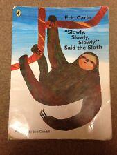 """""""Slowly, Slowly, Slowly,"""" Said the Sloth (Extra Large Paperback, 32x43cm)"""