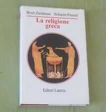 Zaidman, Pantel - LA RELIGIONE GRECA - Manuali Laterza 1992