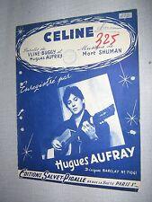 PARTITION MUSICALE FRANCE HUGUES AUFRAY CELINE