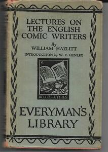 Lectures on English Comic Writers & Miscellaneous Essays by William Hazlitt 1930