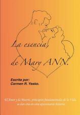 La Esencia de Mary Ann by Carmen Yasko (2014, Paperback)