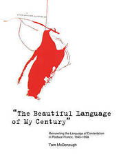 "The Beautiful Language of My Century"": Reinventing the Language of Contestation"