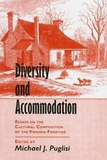 Diversity and Accomodation : Essays on the Cultural Composition of the...
