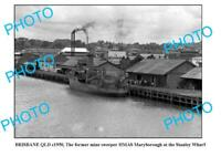 OLD 6 x 4 PHOTO HMAS MARYBOROUGH MINE SWEEPER1950s BRISBANE
