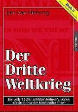 Buch 3. Der Dritte Weltkrieg von Jan van Helsing und Jan U. Holey (2003, Gebunde
