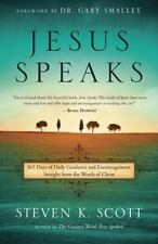 Jesus Speaks: 365 Days of Guidance and Encouragement, Straight from the Words o