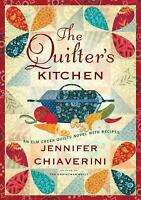 The Quilter's Kitchen  (NoDust) by Jennifer Chiaverini