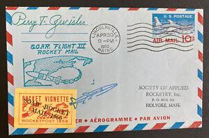 1960 Lincolnville ME USA SOAR Rocket Third  Flight Aerogramme Cover Pilot Signed