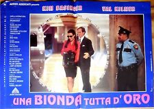 fotobusta lobby card UNA BIONDA TUTTA D'ORO BASINGER KILMER MULCAHY CINEMA