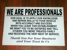 Auto Repair Shop Sign: We Are Professionals