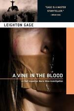 A Vine in the Blood A Chief Inspector Mario Silva Investigation