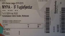 mint TICKET UEFA EL 2014/15 Myllykosken Pallo 47 - IF Fuglafjördur