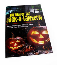 The Day Of The Jack-O-Lantern—From Editors of True Story and True Confessions
