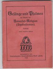 Gesänge und Psalmen auf Grund der Universal-Religion (Synkretismus) RAR! 3x KVK!