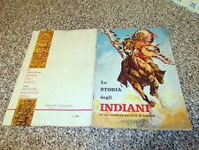 ALBUM LA STORIA DEGLI INDIANI MIRA 1965 CPL(-76 FIG)MB/OTT TIPO WEST PANINI EDIS