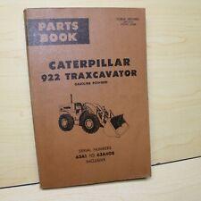 Cat Caterpillar 922 Traxcavator Parts Manual Book Catalog Front End Wheel Loader