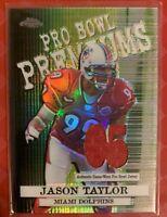2005 Topps Chrome Pro Bowl Premium Relics Jason Taylor Jersey HOF