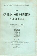 Les cables sous-marins allemands/La rivalité anglo-germanique/Lesage/1915/Envoi