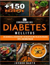 Ernhrung bei Diabetes mellitus  Ein Kochbuch & Ratgeber mit 150  (  -[PDF/EB00k]