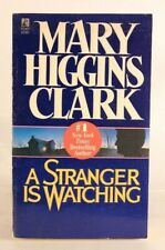 Good! A Stranger Is Watching: by Mary Higgins Clark (1991 PB)