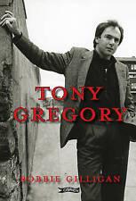 NEW Tony Gregory by Robbie Gilligan