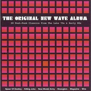 The Original New Wave Album. - Various Artists (CD) (2004)