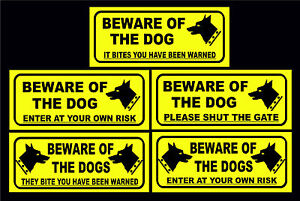 Beware Of The Dog / Dogs Been Warned / Shut The Gate / Enter At Own Risk Signs