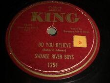 Swanee River Boys: Do You Believe / Gloryland Boogie 78 - King 1254