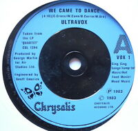 """ULTRAVOX - We Came To Dance - Excellent Condition 7"""" Single Chrysalis VOX 1"""