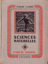 Sciences Naturelles - Classe de Troisième - Jean Paniel - Eds. Hachette - 1956