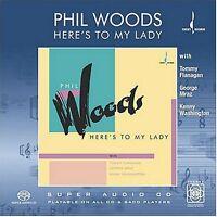 Phil Woods - Here's to My Lady [New SACD] Hybrid SACD