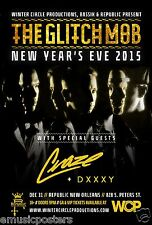 """GLITCH MOB /DJ CRAZE /DXXXY """"NEW YEARS EVE 2015"""" NEW ORLEANS CONCERT TOUR POSTER"""
