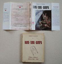 Kang-Tung-Gompa R Le DUNOIS & W PERRAUDIN éd SPES Col Jamborée 1953