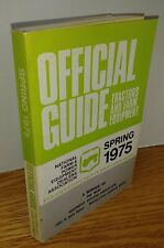 Spring 1975 Tractors and Farm Equipment Official Guide