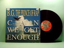 B.G. The Prince Of Rap - Can we get enough?