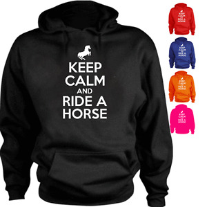 KEEP CALM AND RIDE A HORSE Funny New Gift Hoodie