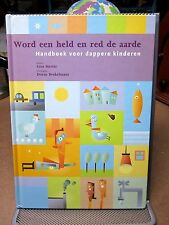 WORD EEN HELD EN RED DE AARDE environmental Dutch kids book ecology children's