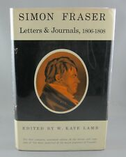 SIMON FRASER LETTERS & JOURNALS 1806-1808 (1960) 1st Edition (hc/dj)