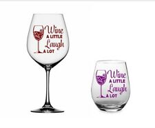 "Wine A Little Laugh A Lot 3"" Vinyl Decal Sticker for Wine glass, Cup, Orca, Yeti"