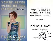 Felicia Day-SIGNED & DATED-You're Never Weird on the Internet-1st/1st + Photos!